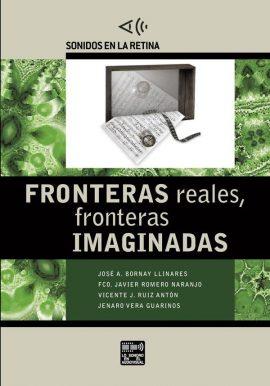 Fronteras reales, fronteras imaginadas - portada