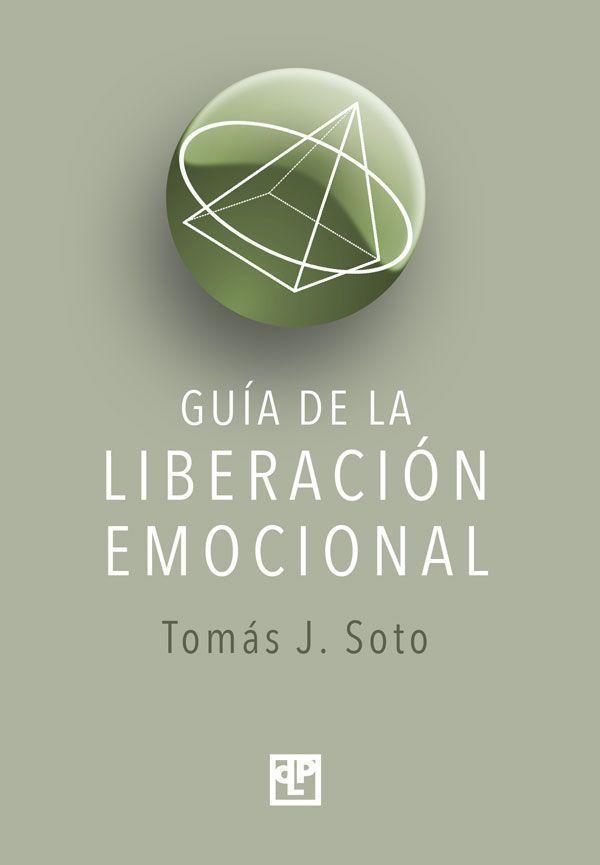 Guía de la liberación Emocional