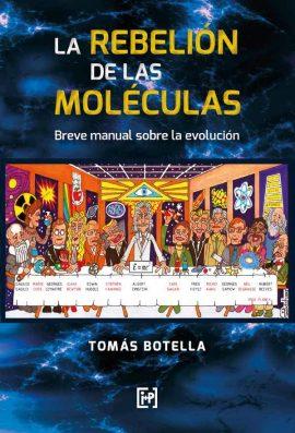 La rebelión de las moléculas