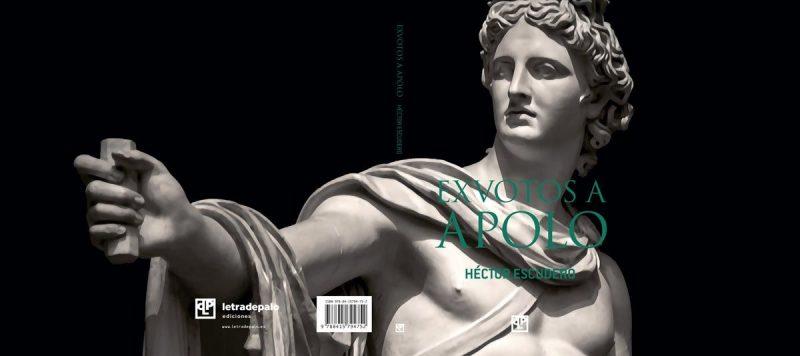 Exvotos a Apolo, poemario de Héctor Escudero