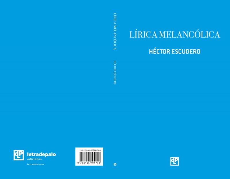 Lírica melancólica poemario de Héctor Escudero
