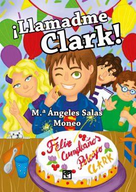 Llamadme Clark libro infantil