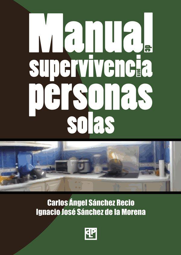 Manual de supervivencia para personas solas