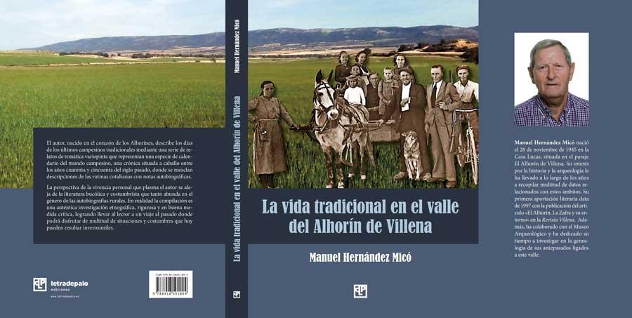 La vida tradicional en el valle del Alhorín de Viillena