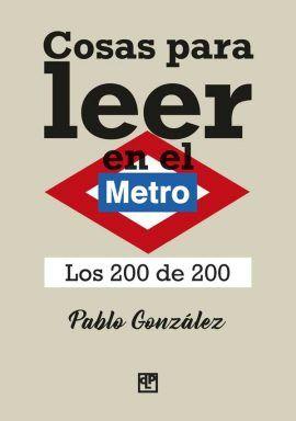 Cosas para leer en el Metro